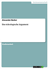 Das teleologische Argument - eBook - Alexander Becker,