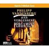 Das vergessene Pergament - eBook - Philipp Vandenberg,