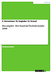 Decompiler - Der Stand der Technik im Jahr 2008 - eBook - C. Pernsteiner, B. Engleder, H. Kreisel,