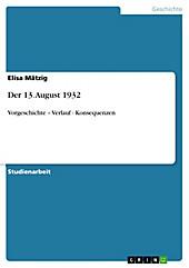 Der 13. August 1932 - eBook - Elisa Mätzig,
