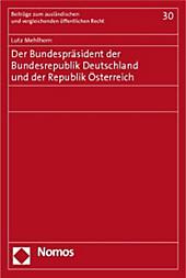 Der Bundespräsident der Bundesrepublik Deutschland und der Republik Österreich. Lutz Mehlhorn, - Buch - Lutz Mehlhorn,