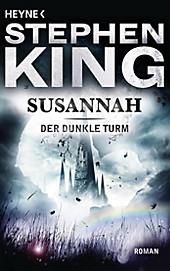 Schwarz: Roman (Der Dunkle Turm, Band 1)