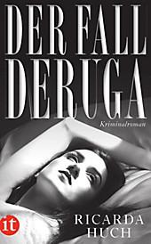 Der Fall Deruga. Ricarda Huch, - Buch - Ricarda Huch,