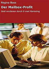 Der Mailbox-Profit - eBook - Regina Boos,