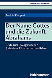 Der Name Gottes und die Zukunft Abrahams - eBook - Bertold Klappert,