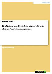 Der Nutzen von Kapitalmarktanomalien für aktives Portfoliomanagement - eBook - Tobias Beau,