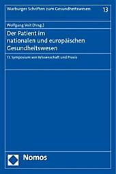 Der Patient im nationalen und europäischen Gesundheitswesen.  - Buch