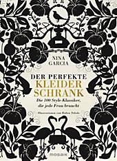 9783442391943 - Nina Garcia: Der perfekte Kleiderschrank - Buch