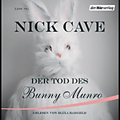 Der Tod des Bunny Munro - eBook - Nick Cave,