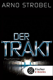 Der Trakt - eBook - Arno Strobel,