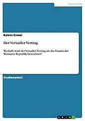 Der Versailler Vertrag - eBook - Katrin Ermel,