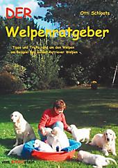 Der Welpenratgeber - eBook - Otti Schloots,