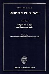 Deutsches Privatrecht: Bd.1 Allgemeiner Teil und Personenrecht. Otto von Gierke, - Buch - Otto von Gierke,