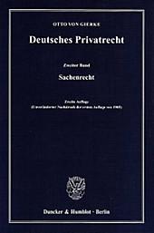 Deutsches Privatrecht: Bd.2 Sachenrecht. Otto von Gierke, - Buch - Otto von Gierke,
