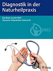 Diagnostik in der Naturheilpraxis - eBook