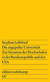 Die angepaßte Universität. Stephan Leibfried, - Buch - Stephan Leibfried,