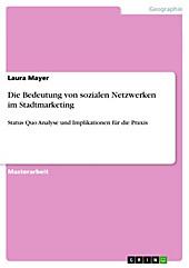 Die Bedeutung von sozialen Netzwerken im Stadtmarketing - eBook - Laura Mayer,