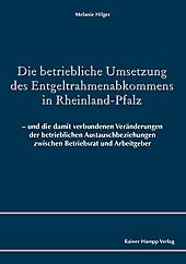 Die betriebliche Umsetzung des Entgeltrahmenabkommens in Rheinland-Pfalz - eBook - Melanie Hilger,