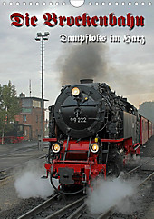 Die Brockenbahn (Wandkalender 2020 DIN A4 hoch) - Kalender - Martina Berg,