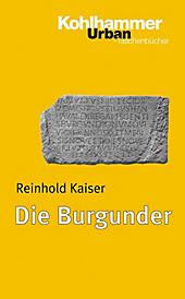 Die Burgunder - eBook - Reinhold Kaiser,