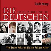 Die Deutschen - eBook - Guido Knopp, Stefan Brauburger, Peter Arens,