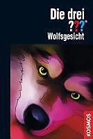 Die drei Fragezeichen Band 87: Wolfsgesicht - eBook - Katharina Fischer,