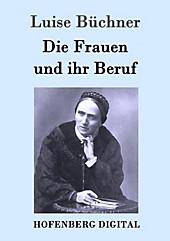 Die Frauen und ihr Beruf - eBook - null Luise Büchner,