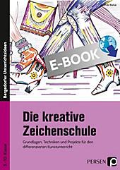 Die kreative Zeichenschule - eBook - Gerlinde Blahak,