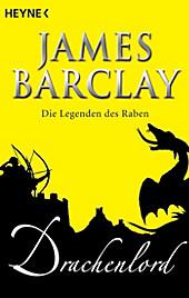 Die Legenden des Raben: 5 Drachenlord - eBook - James Barclay,