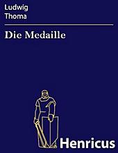 Die Medaille - eBook - Ludwig Thoma,