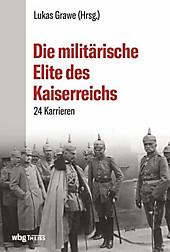 Die militärische Elite des Kaiserreichs - eBook