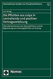 Die Pflichten aus culpa in contrahendo und positiver Vertragsverletzung. Jan Lüsing, - Buch - Jan Lüsing,