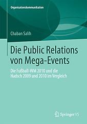 Die Public Relations von Mega-Events. Chaban Salih, - Buch - Chaban Salih,