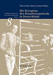 Die Rezeption des Broadwaymusicals in Deutschland - eBook