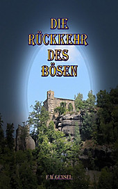 Die Rückkehr des Bösen - eBook - F. W. Gensel,
