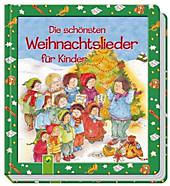 9783849904166 - Die schönsten Weihnachtslieder für Kinder - Livre