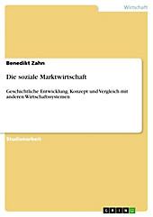 Die soziale Marktwirtschaft - eBook - Benedikt Zahn,