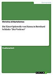 Die Täter-Opferrolle von Hanna in Bernhard Schlinks