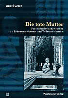 Die tote Mutter. Andre Green, - Buch - Andre Green,
