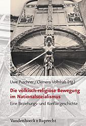 Die völkisch-religiöse Bewegung im Nationalsozialismus - eBook - Uwe Puschner, Clemens Vollnhals,