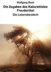 Die Zugaben des Kabarettisten Freudenthal - eBook - Wolfgang Rech,