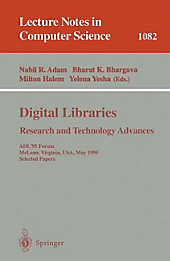 Digital Libraries. Research and Technology Advances.  - Buch