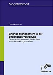 Diplom.de: Change Management in der öffentlichen Verwaltung - eBook - Christian Wörpel,