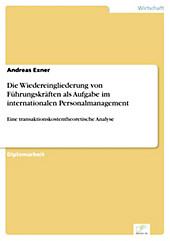 Diplom.de: Die Wiedereingliederung von Führungskräften als Aufgabe im internationalen Personalmanagement - eBook - Andreas Exner,