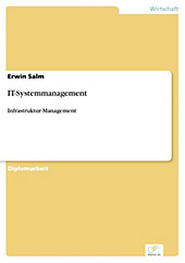 Diplom.de: IT-Systemmanagement - eBook - Erwin Salm,