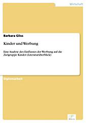 Diplom.de: Kinder und Werbung - eBook - Barbara Gliss,