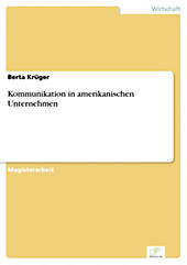 Diplom.de: Kommunikation in amerikanischen Unternehmen - eBook - Berta Krüger,