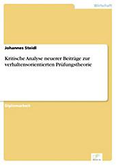 Diplom.de: Kritische Analyse neuerer Beiträge zur verhaltensorientierten Prüfungstheorie - eBook - Johannes Steidl,