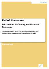 Diplom.de: Leitfaden zur Einführung von Electronic Commerce - eBook - Christoph Wawrzinowsky,