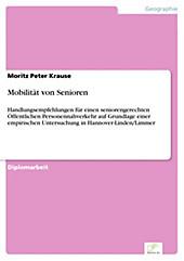 Diplom.de: Mobilität von Senioren - eBook - Moritz Peter Krause,